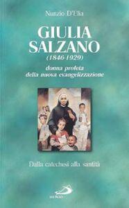 Libro Santa Giulia Salzano. Donna profeta della nuova evangelizzazione. Dalla catechesi alla santità Nunzio D'Elia