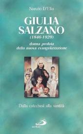 Santa Giulia Salzano. Donna profeta della nuova evangelizzazione. Dalla catechesi alla santità