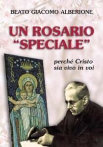 Un rosario «speciale». Perché Cristo sia vivo in voi