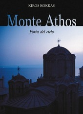 Monte Athos. Porta del cielo