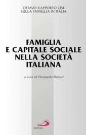 Famiglia e capitale sociale nella società italiana. Ottavo raporto Cisf sulla famiglia in Italia