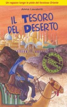 Mercatinidinataletorino.it Il tesoro del deserto. Un ragazzo lungo le piste del favoloso Oriente Image