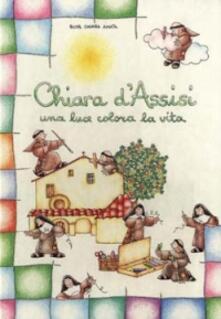 Librisulladiversita.it Chiara d'Assisi. Una luce colora la vita Image