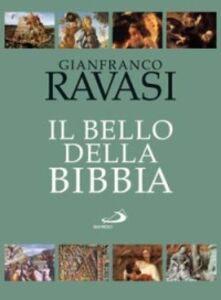 Foto Cover di Il bello della Bibbia. Vol. 1: Antico Testamento., Libro di Gianfranco Ravasi, edito da San Paolo Edizioni
