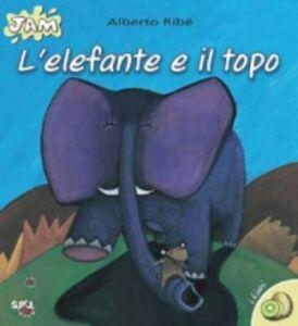 Foto Cover di L' elefante e il topo, Libro di Alberto Ribé, edito da San Paolo Edizioni