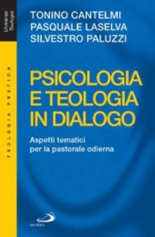 Nordestcaffeisola.it Psicologia e teologia in dialogo. Aspetti tematici per la pastorale odierna Image