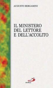 Libro Il ministero del lettore e dell'accolito Augusto Bergamini