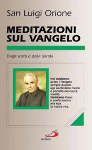 Libro Meditazioni sul Vangelo Luigi Orione