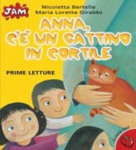 Libro Anna c'è un gattino in cortile Maria Loretta Giraldo