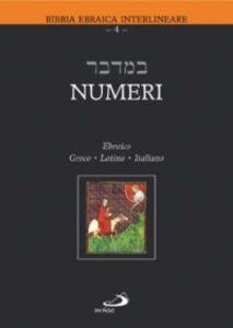 Libro Numeri. Testo italiano, ebraico, greco e latino