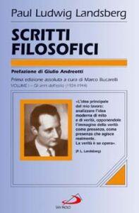 Foto Cover di Scritti filosofici. Vol. 1: Gli anni dell'esilio (1934-1944)., Libro di Paul L. Landsberg, edito da San Paolo Edizioni