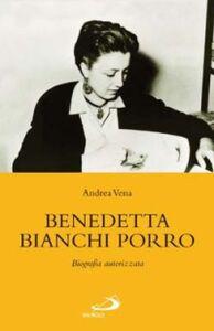 Libro Benedetta Bianchi Porro Andrea Vena
