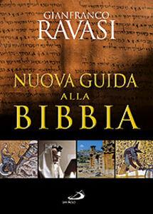 Libro Nuova guida alla Bibbia Gianfranco Ravasi