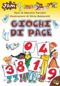 Libro Giochi di pace Marsilio Parolini , Silvia Balzaretti