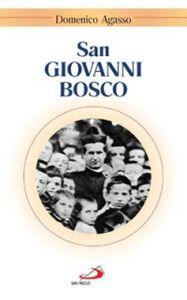 Libro San Giovanni Bosco Domenico Agasso