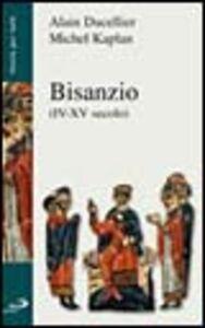 Libro Bisanzio (IV-XV secolo) Alain Ducellier , Michel Kaplan