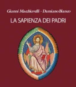 Foto Cover di La sapienza dei Padri, Libro di  edito da San Paolo Edizioni