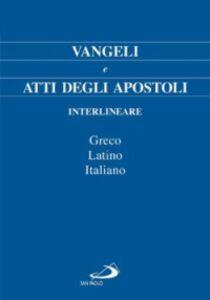 Foto Cover di Vangeli e Atti degli Apostoli. Testo italiano, greco e latino, Libro di  edito da San Paolo Edizioni