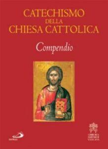Libro Catechismo della Chiesa cattolica. Compendio