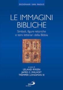 Mercatinidinataletorino.it Le immagini bibliche. Simboli, figure retoriche e temi letterari della Bibbia Image