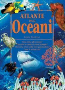 Foto Cover di Atlante degli oceani, Libro di Linda Sonntag, edito da San Paolo Edizioni