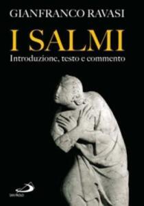 I Salmi. Introduzione, testo e commento