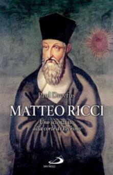 Matteo Ricci. Uno scienziato alla corte di Pechino.pdf