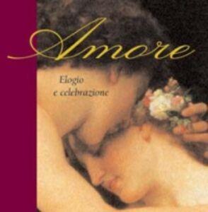 Libro Amore. Elogio e celebrazione Helen Exley