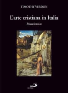 L' arte cristiana in Italia. Vol. 2: Rinascimento.