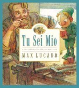 Libro Tu sei mio Max Lucado , Sergio Martinez
