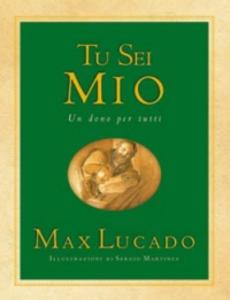 Libro Tu sei mio Max Lucado
