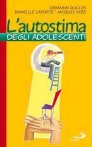 Foto Cover di L' autostima degli adolescenti, Libro di AA.VV edito da San Paolo Edizioni