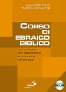 Voluntariadobaleares2014.es Corso di ebraico biblico. Con CD Audio. Vol. 1 Image