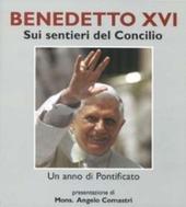 Benedetto XVI. Sui sentieri del concilio