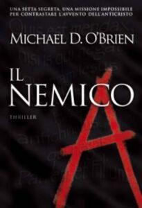Libro Il nemico Michael D. O'Brien