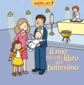 Libro Il mio piccolo libro del battesimo Delphine Sauliere