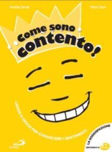 Foto Cover di Come sono contento!, Libro di Annalisa Strada, edito da San Paolo Edizioni