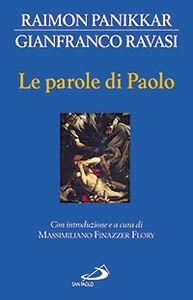 Libro Le parole di Paolo Raimon Panikkar , Gianfranco Ravasi