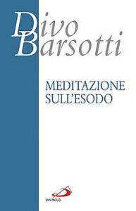 Libro Meditazione sull'Esodo Divo Barsotti