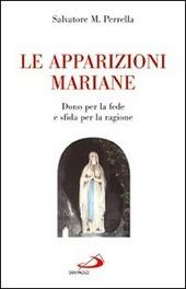 Le apparizioni mariane.