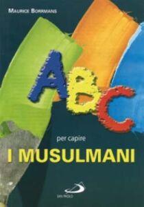 Libro ABC per capire i musulmani Maurice Borrmans