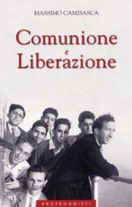 Libro Comunione e Liberazione. Cofanetto Massimo Camisasca