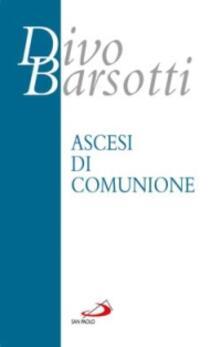 Ascesi di comunione.pdf