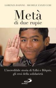 Metà di due rupie. L'incredibile storia di Edhi e Bilquis, gli eroi della solidarietà