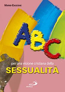 Antondemarirreguera.es ABC. Per una visione cristiana della sessualità Image