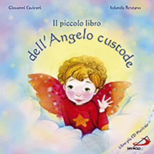 Libro Il piccolo libro dell'angelo custode Giovanni Caviezel , Jolanda Restano