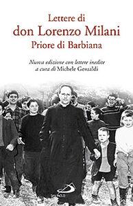 Foto Cover di Lettere di don Lorenzo Milani. Priore di Barbiana, Libro di Lorenzo Milani, edito da San Paolo Edizioni