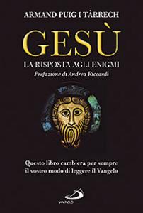 Libro Gesù. La risposta agli enigmi Armand Puig i Tárrech