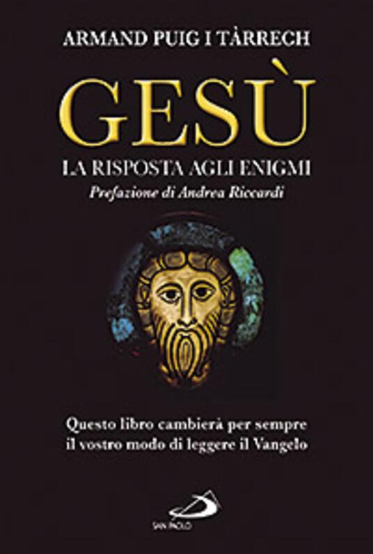 Gesù. La risposta agli enigmi - Armand Puig i Tárrech - copertina
