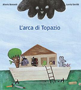 Libro L' arca di Topazio Alberto Benevelli